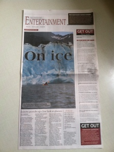 One measure of success: the front page of the Entertainment section of the local paper